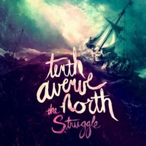 The_Struggle_Tenth_Avenue_North